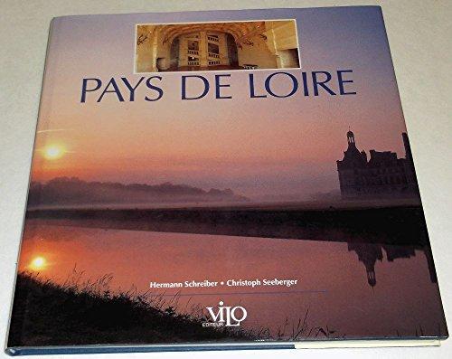 Pays De Loire: Voir & Savior: Schreiber, Hermann {Text By} with G. Sona Hahnel and Barbara ...