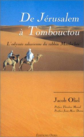 9782719103890: De Jérusalem à Tombouctou: L'odyssée saharienne du rabbin Mardochée, 1826-1886 (French Edition)