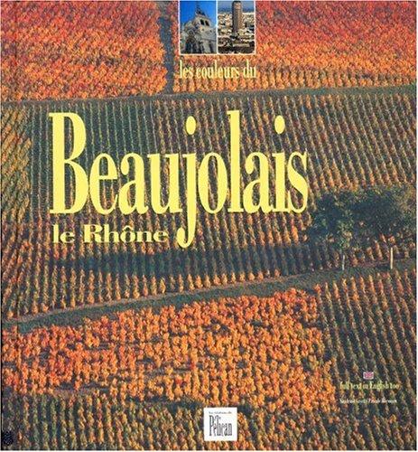 9782719105894: Les Couleurs du Beaujolais, le Rhône