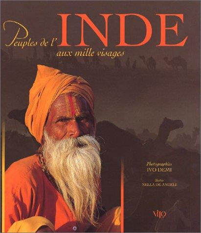Peuples de l'Inde aux mille visages: Angeli, Nella de
