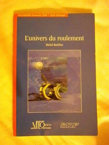 L'univers du roulement (Encyclopédie économie 3000): Rachline, Michel
