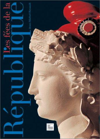 Les fées de la République.: RENAULT (Jean-Michel)