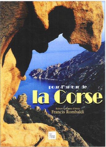 9782719107102: Pour l'amour de la Corse