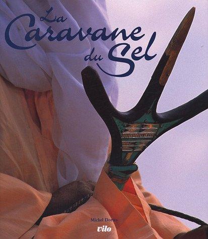 9782719107775: La Caravane du Sel