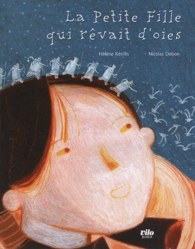 9782719108079: La Petite Fille qui r�vait d'oies