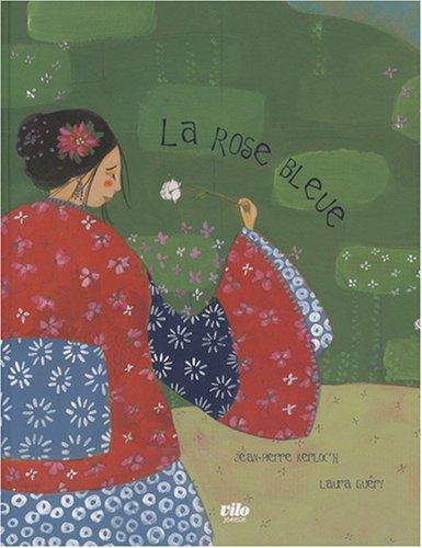 9782719108123: La rose bleue