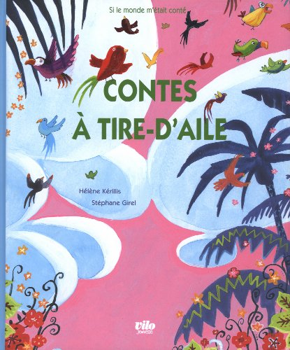 9782719108604: Contes à tire-d'aile (French Edition)
