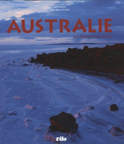 9782719109182: Australie : Le temps du rêve