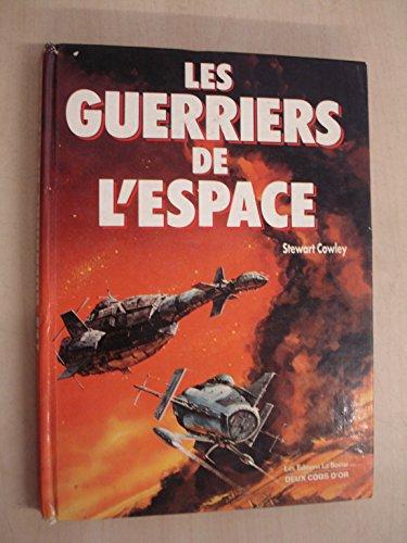 9782719200964: Les Guerriers de l'Espace