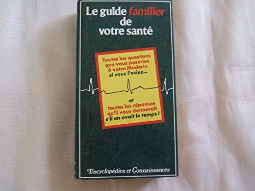 9782719201350: Le guide familier de votre santé