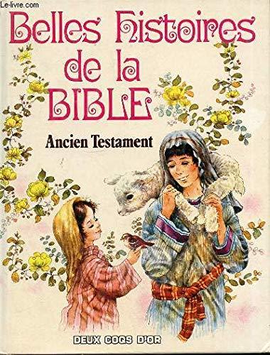 Les Belles Histoires de la bible : INCONNU