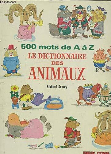 9782719203354: Le Dictionnaire Des Animaux