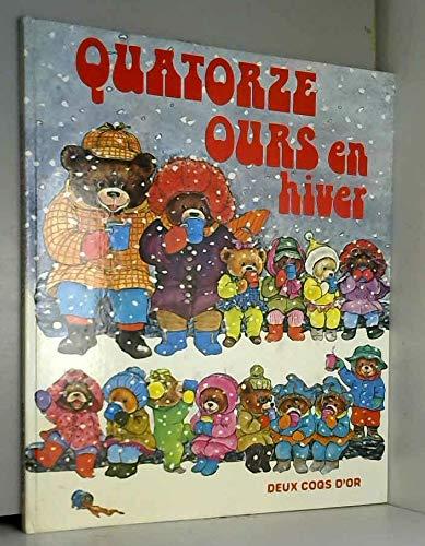 9782719205464: Quatorze ours en hiver