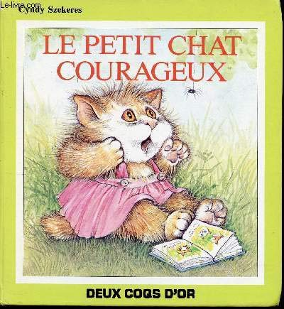 """""""Le Petit Chat Courageux"""" (French version of """"Scaredy Cat"""") (2719210722) by Cyndy Szekeres"""