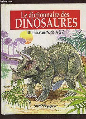 Le dictionnaire des dinosaures: INCONNU