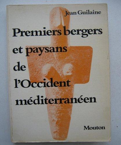 9782719308837: Premiers bergers et paysans de l'Occident méditerranéen
