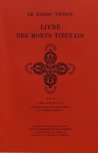 Livre Des Morts Tibetain Suivi De Carl: Evans Wentz, M.