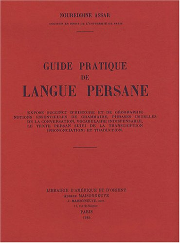 Guide pratique de langue persane: Noureddine ASSAR