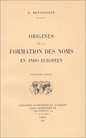 9782720001208: Origines De La Formation Des Noms En Indo-Europeen