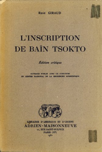 L Inscription de Bain Tsokto. Edition Critique.: Rene Giraud.
