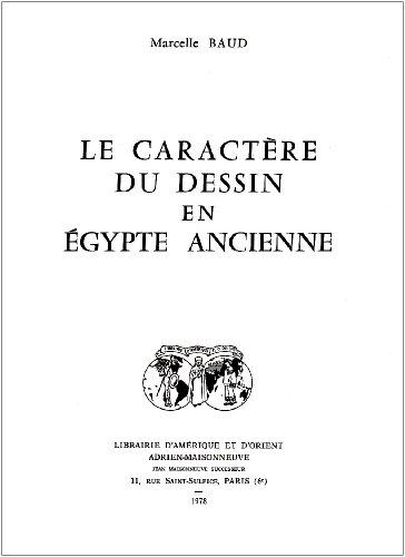 9782720004087: Le Caract�re du Dessin en Egypte Ancienne