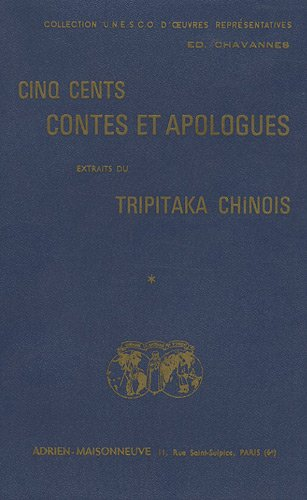 9782720004230: Cinq cents contes et apologues extraits du Tripitaka chinois : 3 volumes