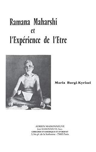 Ramana Maharshi Et LExperience De LEtre /: Maria Burgi-Kyriazi