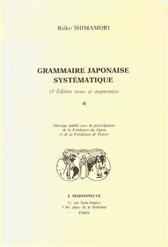 9782720010958: Grammaire japonaise systématique, 2e édition