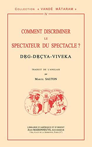 9782720011252: comment discriminer le spectateur du spectacle ? drg-drcya-viveka traduction par m. sauton selon la
