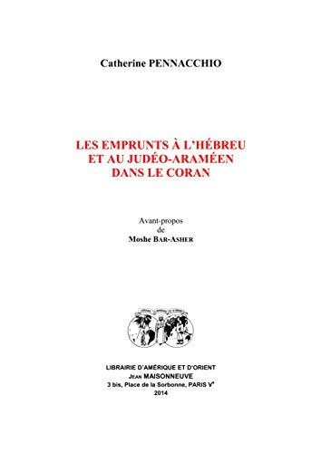 9782720011894: Les emprunts à l'hébreu et au judéo-araméen dans le Coran
