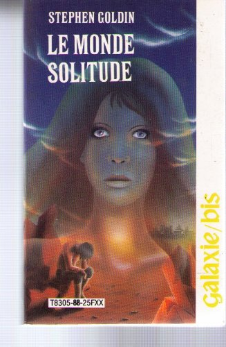 9782720101687: Le Monde solitude (Galaxie bis)