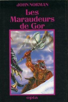 9782720101816: Les Maraudeurs de Gor