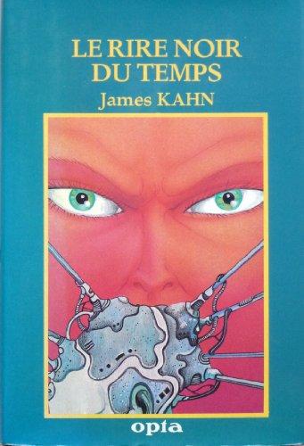 La ronde subtile du temps . tome 3: Kahn ( james )
