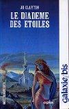 Le Diadème des étoiles (2720101982) by CLAYTON, Jo