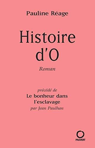 9782720200311: Histoire d'O, précédé de : le bonheur dans l'esclavage par J. Paulhan