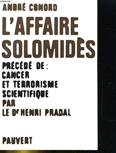L'Affaire Solomidès: André Conord