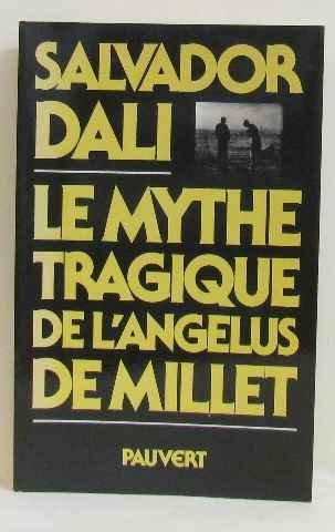 Le Mythe tragique de l'Angélus de Millet