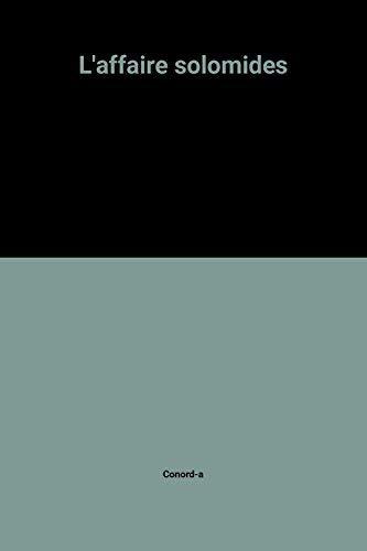 9782720201691: L'affaire solomides