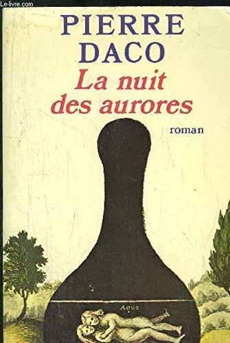 9782720201707: La nuit des aurores: Roman (French Edition)