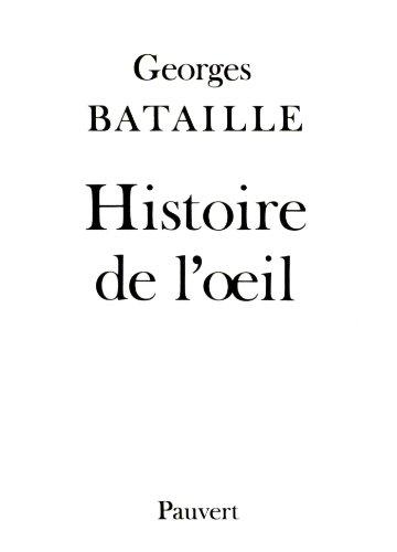 9782720201738: Histoire de l'œil (French Edition)