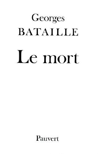 Le Mort: Bataille, Georges
