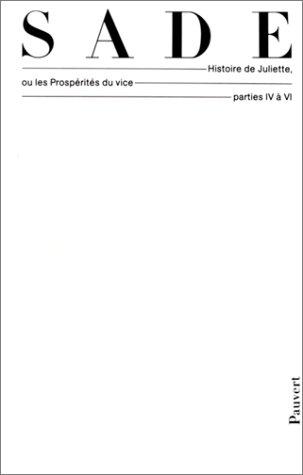 Histoire De Juliette (French Edition) (272020207X) by Marquis de Sade