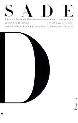 Oeuvres complètes, tome 10: Les Crimes de l'amour (9782720202087) by Marquis de Sade; Annie Le Brun