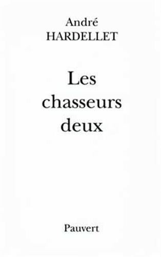 9782720213595: Les Chasseurs Deux