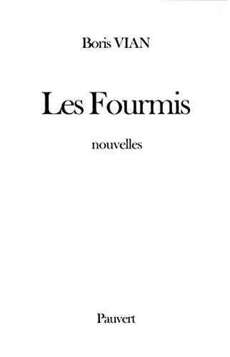 les fourmis (2720213640) by Boris Vian