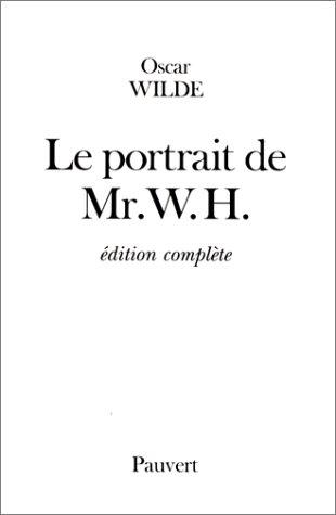 9782720213670: Le portrait de mr. w.h. (French Edition)