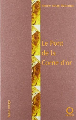 9782720213946: Le pont de la Corne d'or