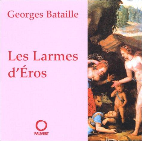9782720214547: Les Larmes d'Eros (nouvelle édition)