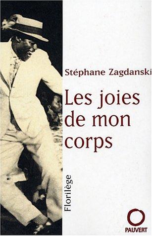 9782720214820: Les Joies de mon corps