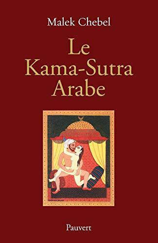9782720215124 Le Kama Sutra Arabe Iberlibro Chebel